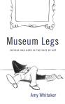 cover_whitaker_museumlegs